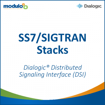 SS7/SIGTRAN Stacks - Dialogic® Distributed Signaling Interface (DSI)