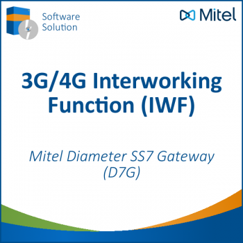Mitel D7G - Diameter SS7 Gateway - 3G/4G Interworking Function (IWF)