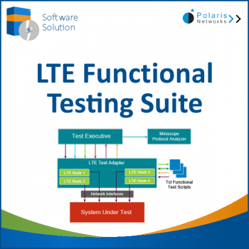 LTE Functional Testing Suite: LTE EPC Emulators from Polaris Networks
