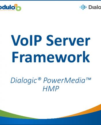 VoIP Server Framework - Dialogic PowerMedia HMP