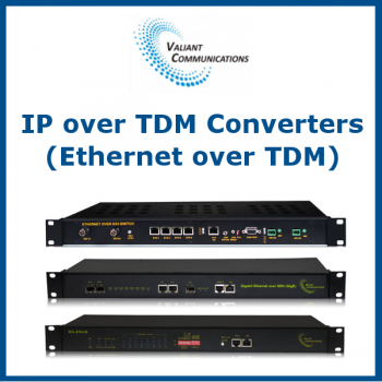 IP over TDM (Ethernet over TDM) Converters by Valiant