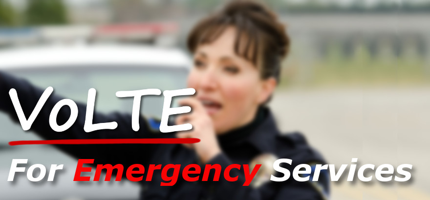 VoLTE for Emergency Services